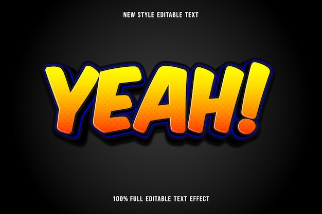 Yeah editable text effect color orange and black
