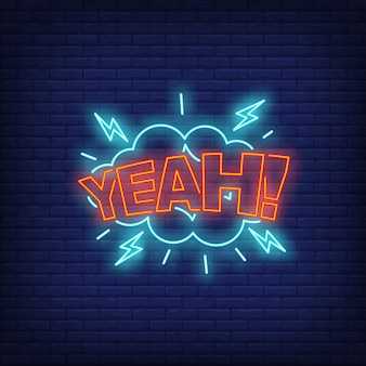 Yeah lettering neon sign