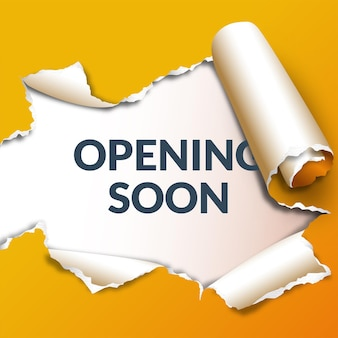 Yellow opening soon template with torn paper effect
