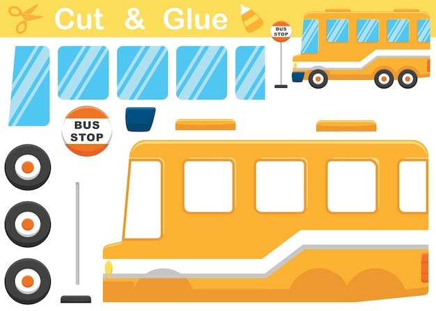 Yellow school bus cartoon with bus stop sign. education paper game for children. cutout and gluing