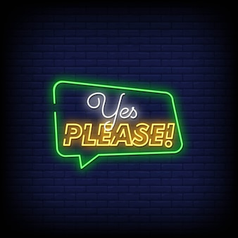 Yes please neon signs style text