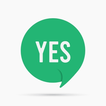 Yes speech bubble answer banner, geometric style concept, with text say yes. comic text poster positive sticker quote choice motivation.