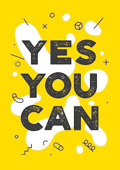 Yes you can. banner with text yes you can for emotion