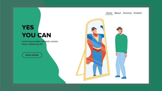 Да, вы можете слоган мотивации иметь застенчивый вектор человека. мальчик смотрит на зеркальное отражение и видит супергероя с мотивационными словами, да, вы можете. достижение персонажа веб-плоский мультфильм иллюстрации