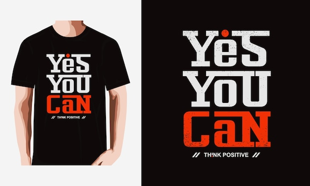 Yes you can slogan lettering stylish typography t shirt