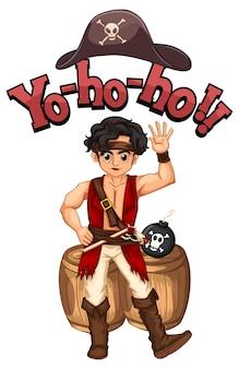 Carattere yo ho ho con un personaggio dei cartoni animati di un uomo pirata