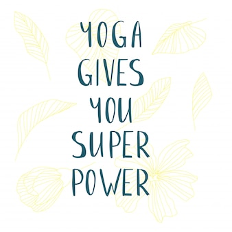Yoga gives you super power