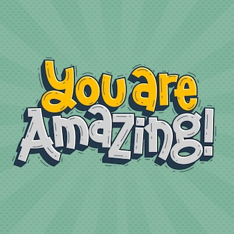You are amazing lettering doodle hand drawn