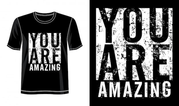 Вы удивительная типография для футболки с принтом Premium векторы