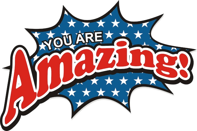 You are amazing vector