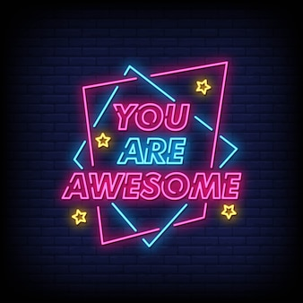 You are awesome neon signs style text