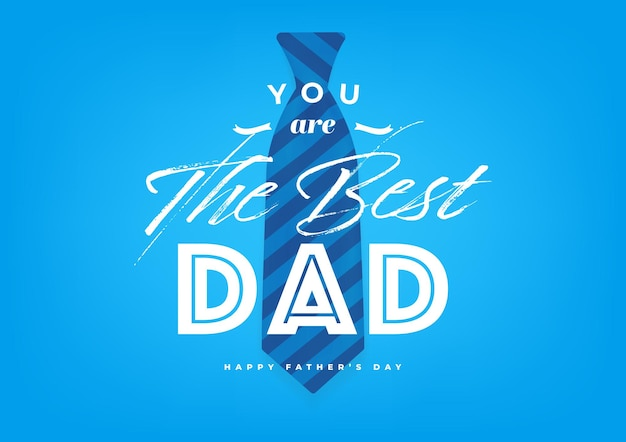 You are the best dad, happy father's day with blue necktie banner and gift card. vector illustration.