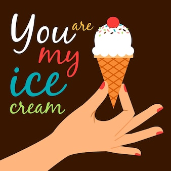 あなたは私のアイスクリームポスターのコンセプトです