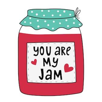 Ты мой варенье doodle jar с вареньем handdrawn векторные иллюстрации, изолированные на белом