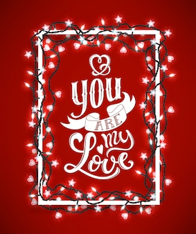 You are my love poster with hand-drawn lettering