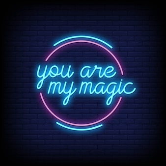 You are my magic for poster in neon style. romantic quotes and word in neon sign style.