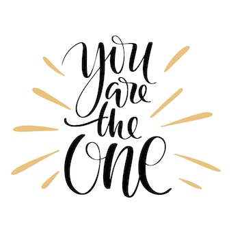 You are the one greeting quote