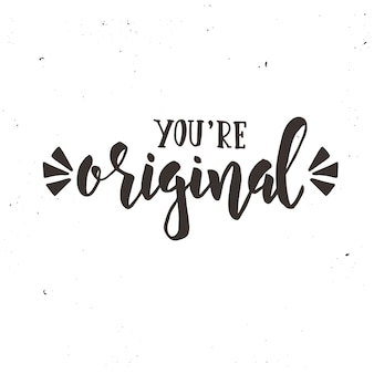 Вы оригинальный каллиграфический дизайн