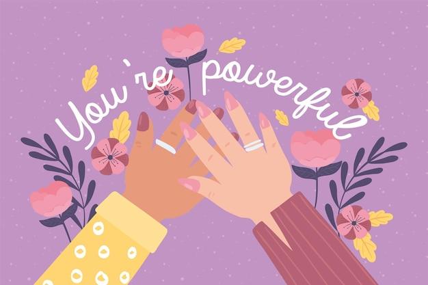 당신은 강력하고 동기 부여적인 인용문과 여성의 손입니다.