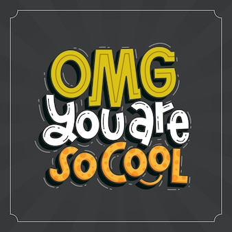 You are so cool lettering doodle hand drawn