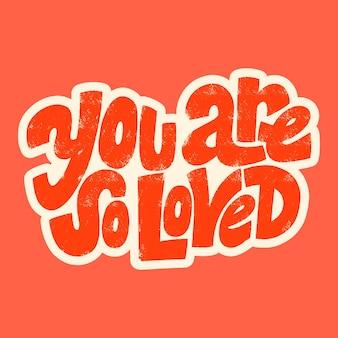 당신은 발렌타인 데이와 결혼식에 대한 사랑에 대한 손으로 그린 레터링 타이포그래피 인용문을 사랑합니다.