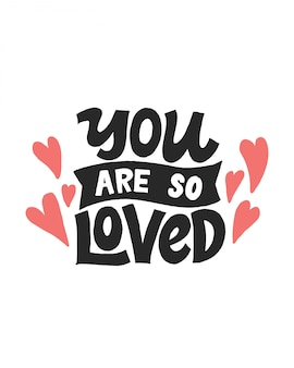 You are so loved lettering