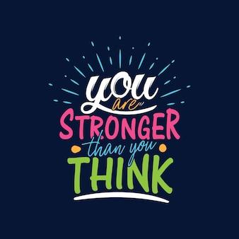당신은 당신이 생각하는 것보다 강하다 동기 부여 타이포그래피