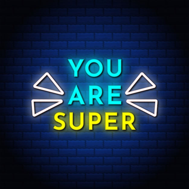 You are super neon signs style text with blue abstract background.