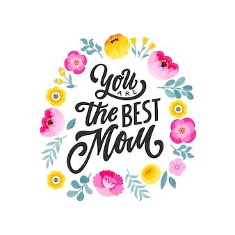 당신은 최고의 엄마입니다-손으로 쓴 글자 따옴표. 어머니의 날 인사말