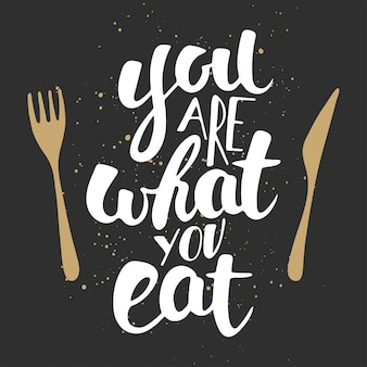 You are what you eat, modern ink brush calligraphy