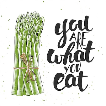 You are what you eat with sketch of asparagus