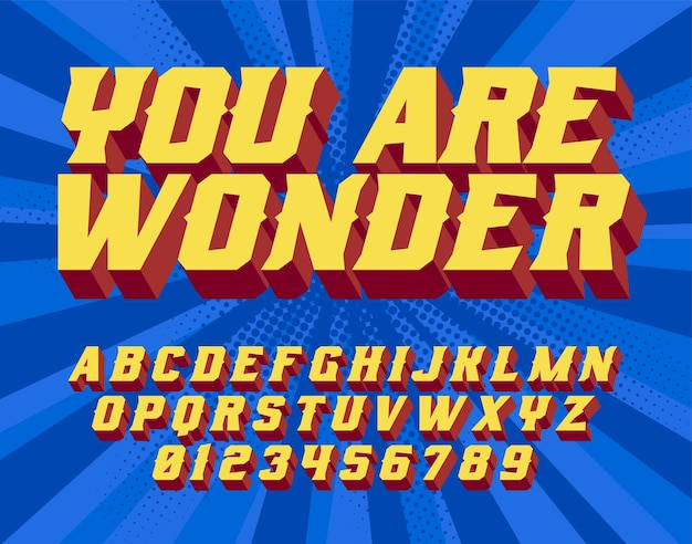 You are wonder - hand lettering. comic style. retro font and graphic style. 3d vintage alphabet letters.