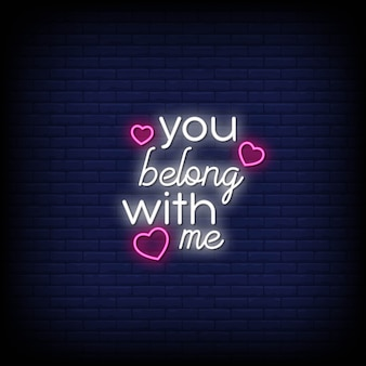 You belong with me neon signs style text