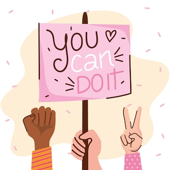You can doit girl lettering with hands and protest banner  illustration