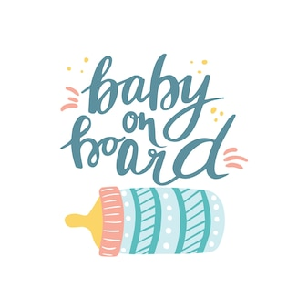 You can handwritten saying baby on board. hand drawn inspirational lettering. free hand stylized phrase