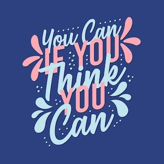 あなたができると思うなら、あなたは創造的な動機を刺激する引用ポスターテンプレートをすることができます