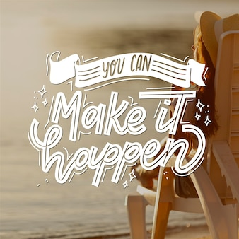 You can make it happen positive lettering