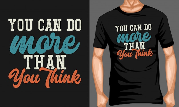 You can do more than you think typography quotes