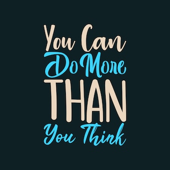 You can do more than you think