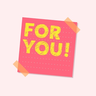 For you cute note illustration