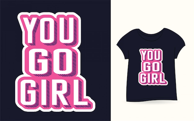 Tシャツの女の子タイポグラフィスローガンに行く
