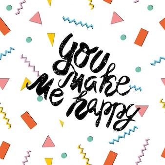 あなたは私を幸せにします