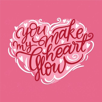 You make my heart glow lettering