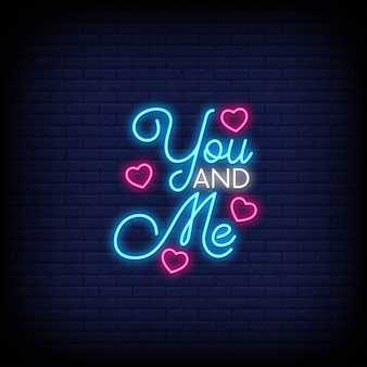 You and me for poster in neon style.