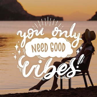 You need good vibes positive lettering