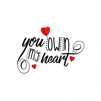 You own my heart
