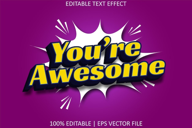 You're awesome with comic style editable text effect