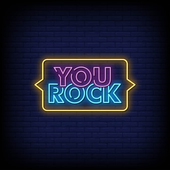 You rock neon signs style text