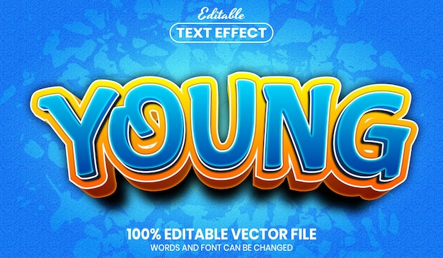 Young text, font style editable text effect