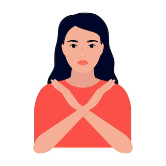 Young woman crossed her arms sign of protest refusal and rejection girl stop ban cancel